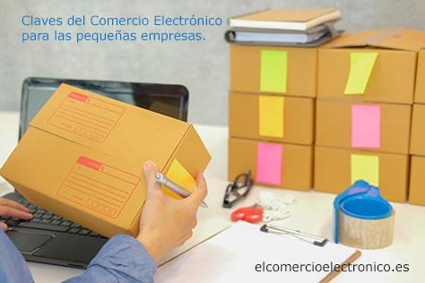 Claves del Comercio Electrónico en las pequeñas empresas